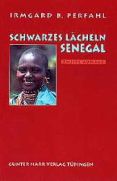 Schwarzes Lächeln Senegal als Buch