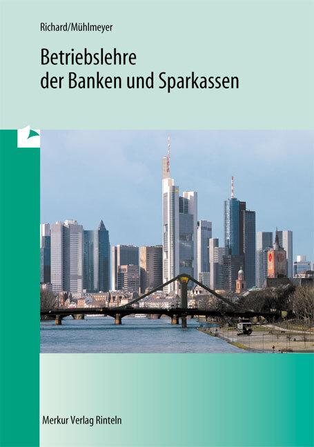 Betriebslehre der Banken und Sparkassen als Buch