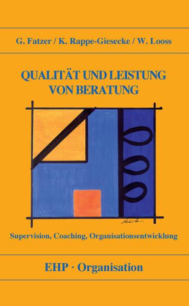 Qualität und Leistung von Beratung als Buch