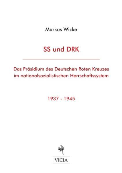 SS und DRK als Buch