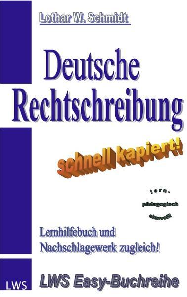 Deutsche Rechtschreibung - schnell kapiert! als Buch