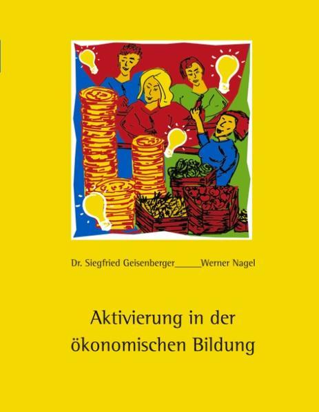 Aktivierung in der ökonomischen Bildung als Buch