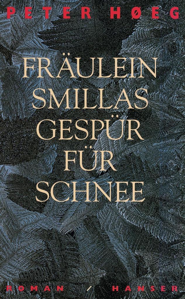 Fräulein Smillas Gespür für Schnee als Buch
