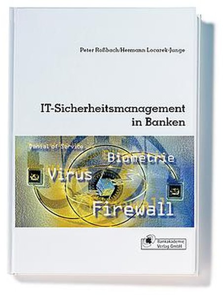 IT-Sicherheitsmanagement in Banken als Buch