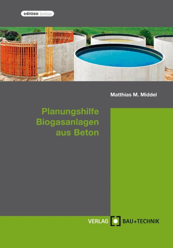 Planungshilfe Biogasanlagen aus Beton als eBook