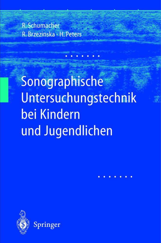 Sonographische Untersuchungstechnik bei Kindern und Jugendlichen als Buch