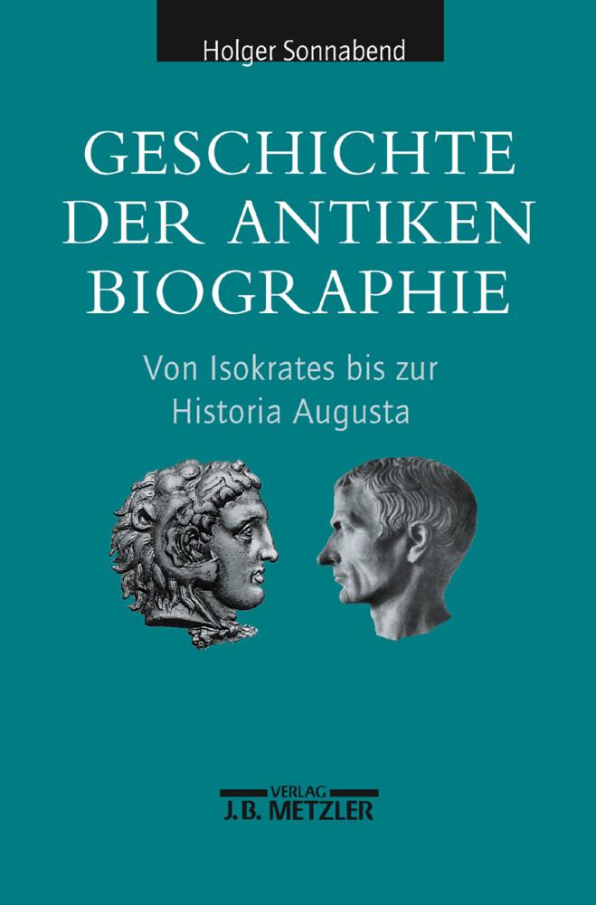 Geschichte der antiken Biographie als Buch
