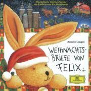 Weihnachtsbriefe von Felix. CD als Hörbuch