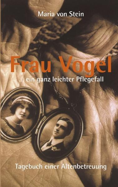 Frau Vogel ... ein ganz leichter Pflegefall als Buch