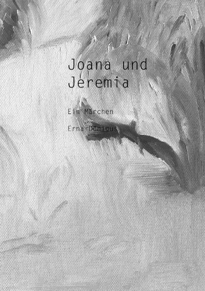 Joana und Jeremia als Buch