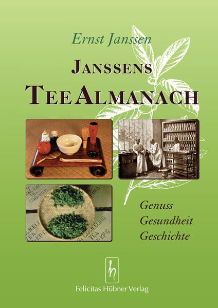 Janssens Tee Almanach als Buch