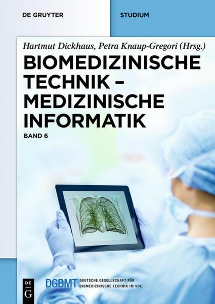 Biomedizinische Technik - Medizinische Informatik als Buch