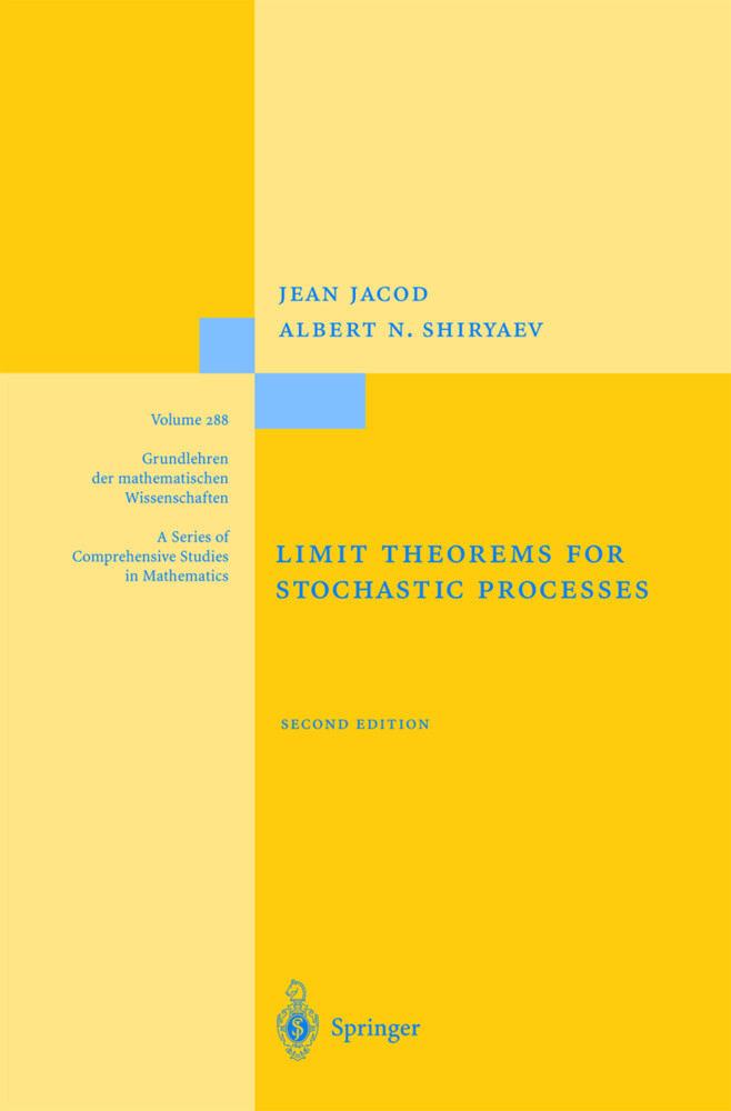 Limit Theorems for Stochastic Processes als Buch