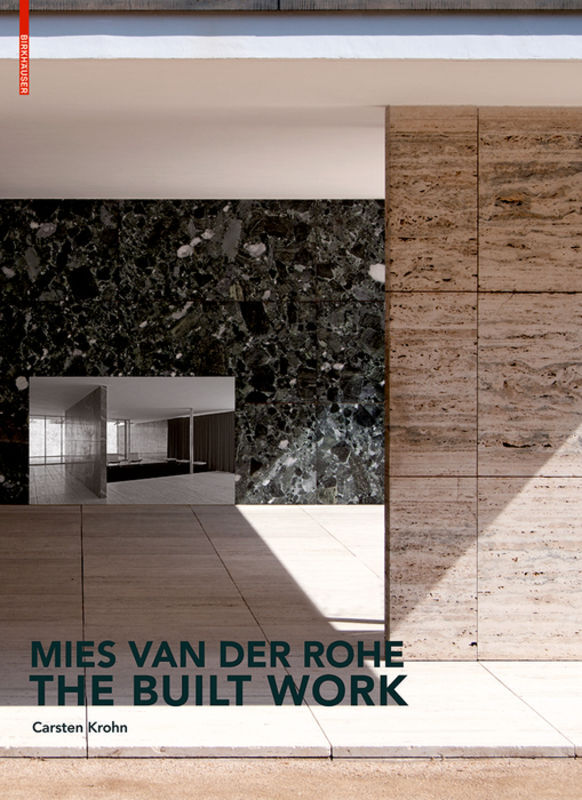Mies van der Rohe - The Built Work als Buch