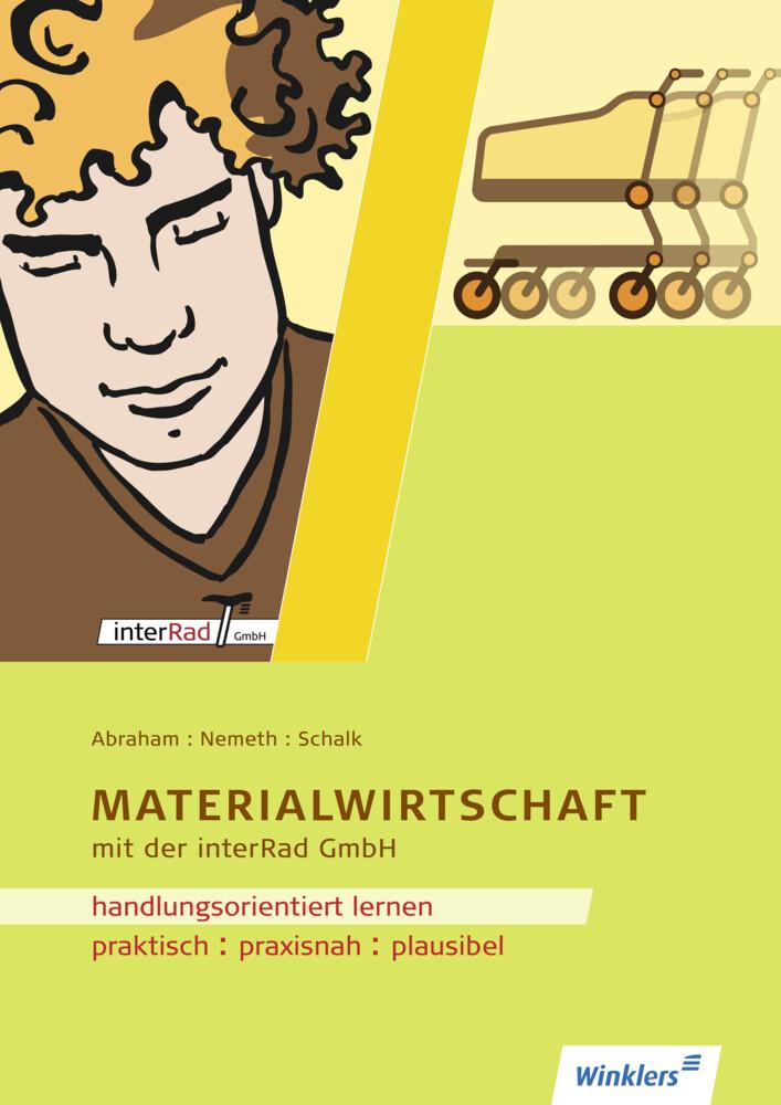 Handlungsorientiertes Lernen mit der interRad GmbH. Lernfeld Materialwirtschaft. Arbeitsheft als Buch