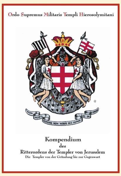 Kompendium des Ritterordens der Templer von Jerusalem als Buch