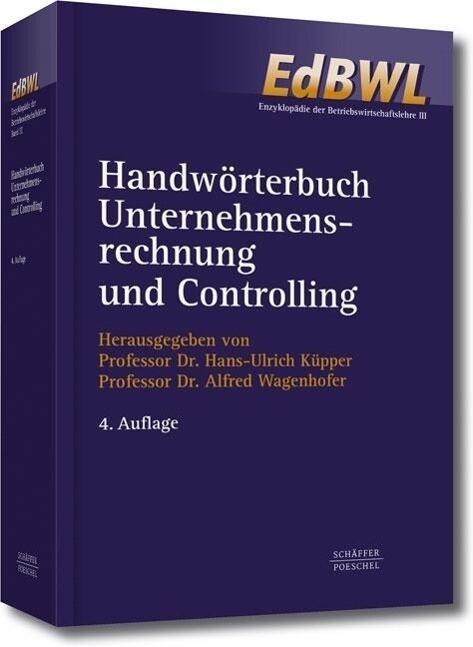 Handwörterbuch Unternehmensrechnung und Controlling (HWU) als Buch