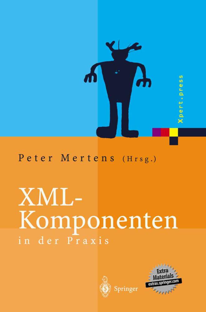 XML-Komponenten in der Praxis als Buch