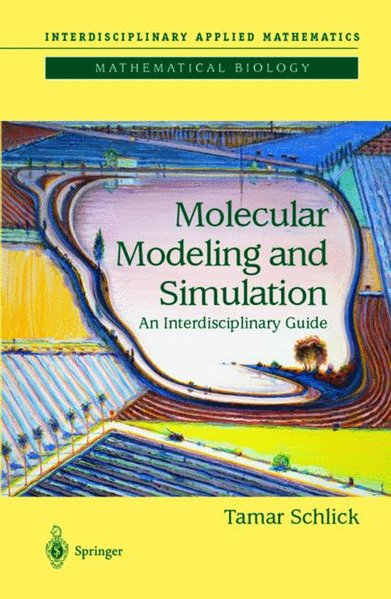 Molecular Modeling and Simulation: An Interdisciplinary Guide als Buch