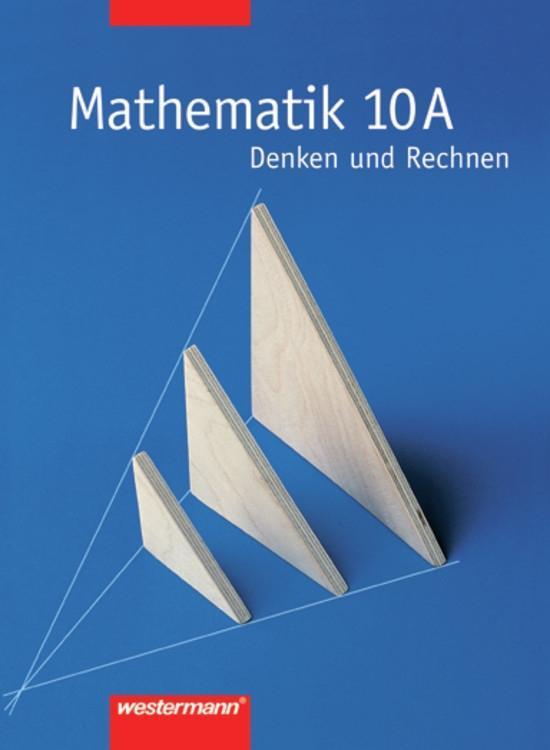 Denken und Rechnen. Nordrhein-Westfalen. 10. Schuljahr A-Kurs. Neubearbeitung als Buch
