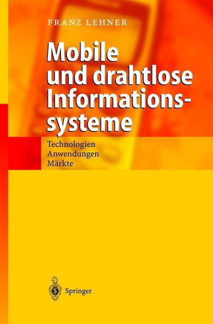Mobile und drahtlose Informationssysteme als Buch