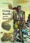 Georg Baselitz und der Neue Typ