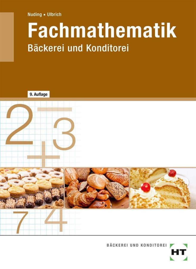 Fachmathematik Bäckerei und Konditorei als Buch
