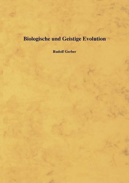 Biologische und Geistige Evolution als Buch