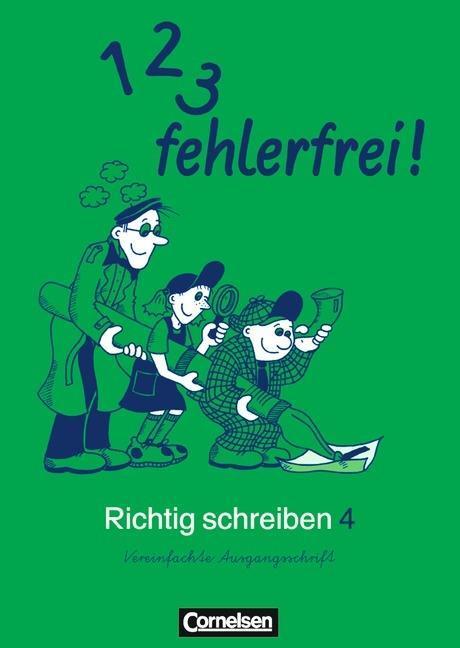 1, 2, 3 fehlerfrei! Richtig Schreiben 4. Klasse. Für Bayern. Vereinfachte Ausgangsschrift als Buch