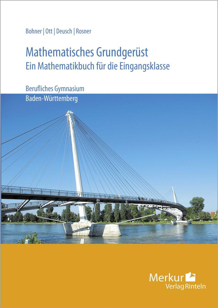 Mathematisches Grundgerüst. Baden-Württemberg als Buch
