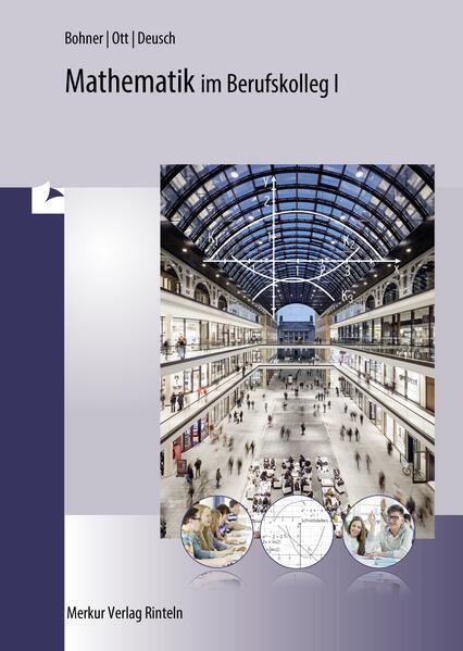 Mathematik für das kaufmännische Berufskolleg 1. Baden-Württemberg als Buch
