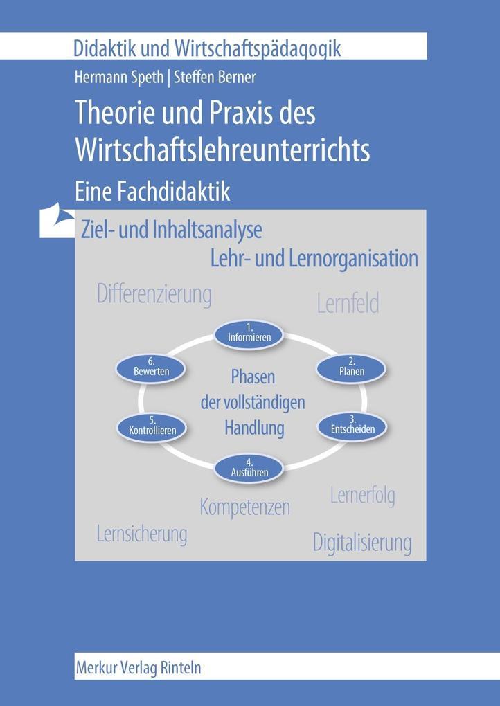 Theorie und Praxis des Wirtschaftslehre-Unterrichts als Buch