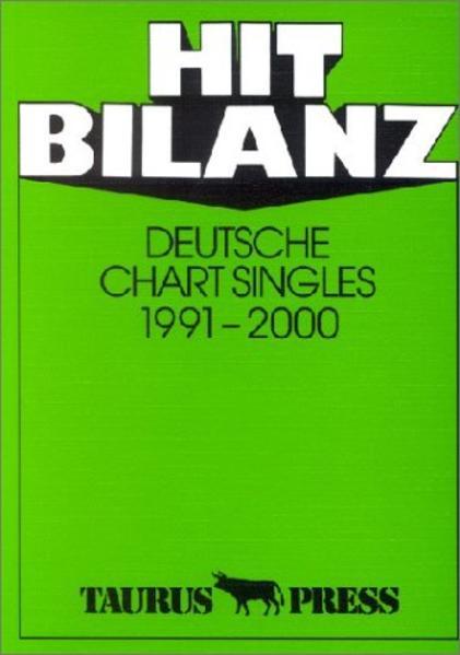 Hit Bilanz. Deutsche Chart Singles 1991 - 2000 als Buch