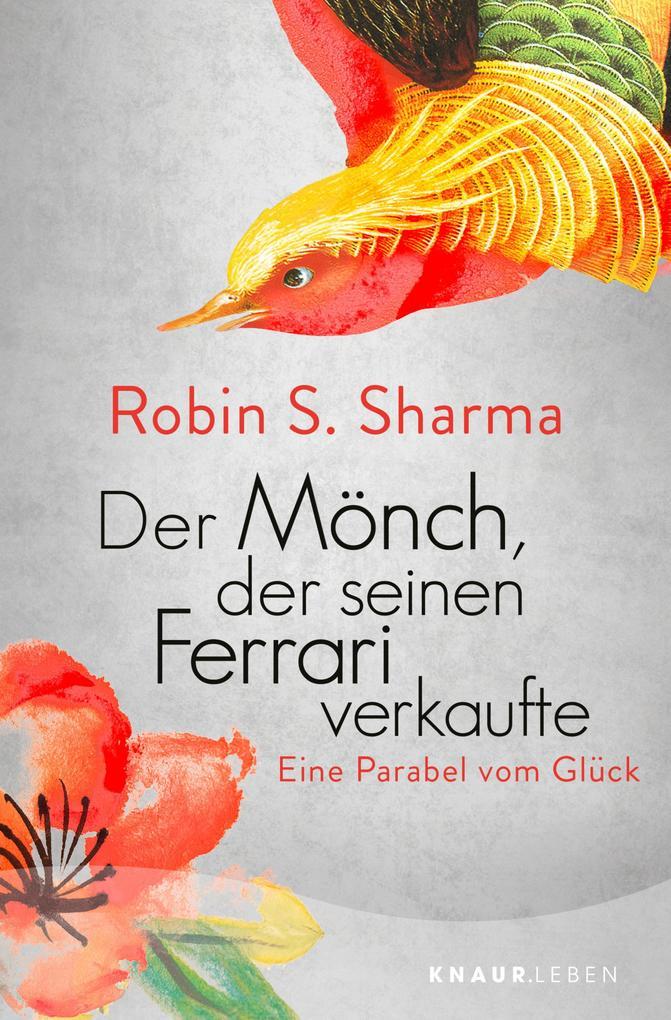 Der Mönch, der seinen Ferrari verkaufte als eBook