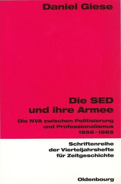 Die SED und ihre Armee als Buch