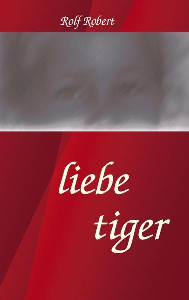 liebe tiger als Buch