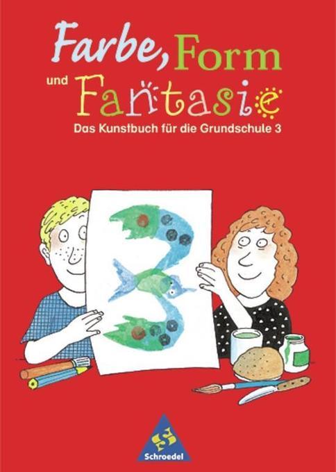 Farbe, Form und Fantasie 3 als Buch