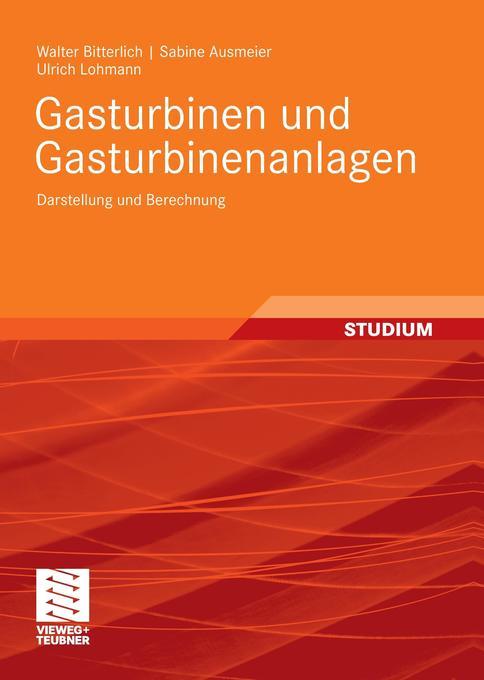 Gasturbinen und Gasturbinenanlagen als Buch