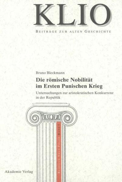 Die römische Nobilität im Ersten Punischen Krieg als Buch