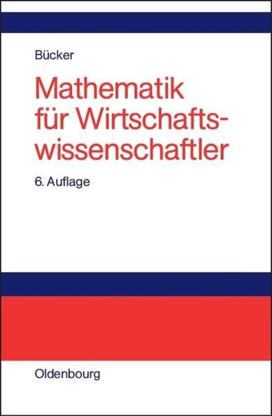Mathematik für Wirtschaftswissenschaftler als Buch