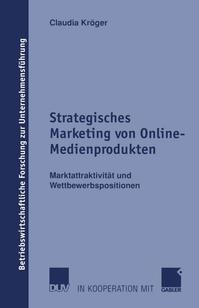 Strategisches Marketing von Online-Medienprodukten als Buch (gebunden)