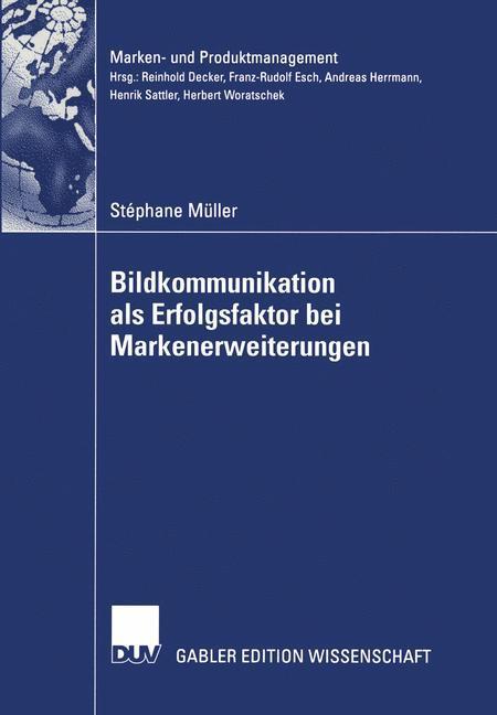 Bildkommunikation als Erfolgsfaktor bei Markenerweiterungen als Buch
