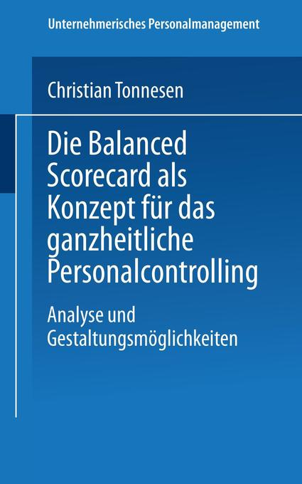 Die Balanced Scorecard als Konzept für das ganzheitliche Personalcontrolling als Buch