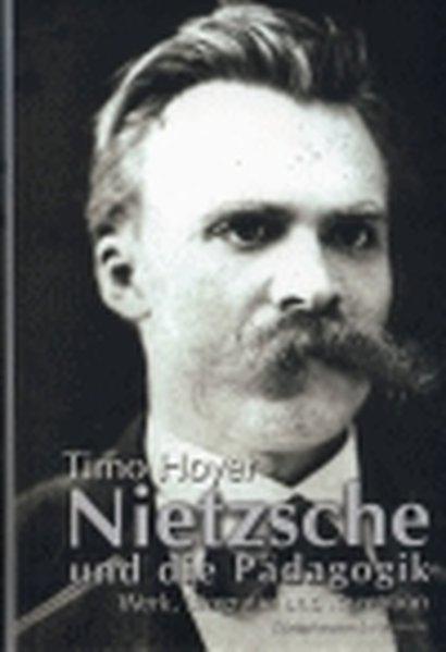 Nietzsche und die Pädagogik als Buch