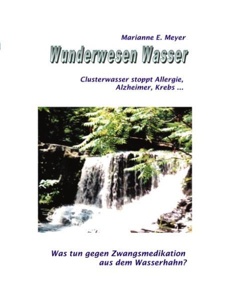 Wunderwesen Wasser als Buch