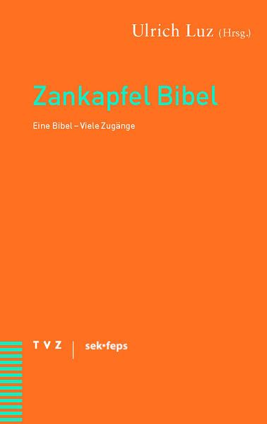 Zankapfel Bibel als Buch