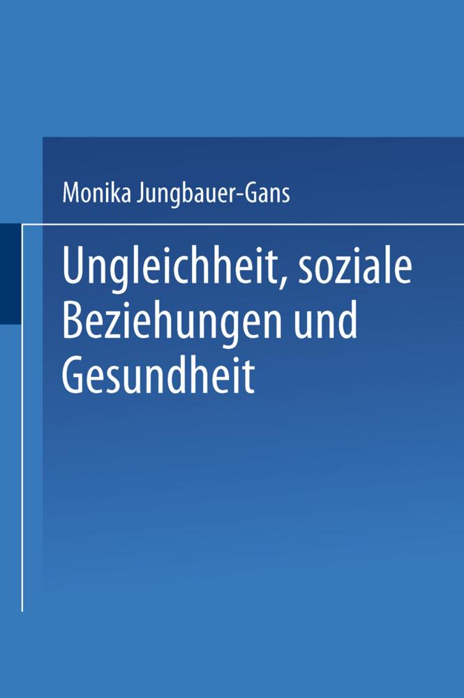 Ungleichheit, soziale Beziehungen und Gesundheit als Buch