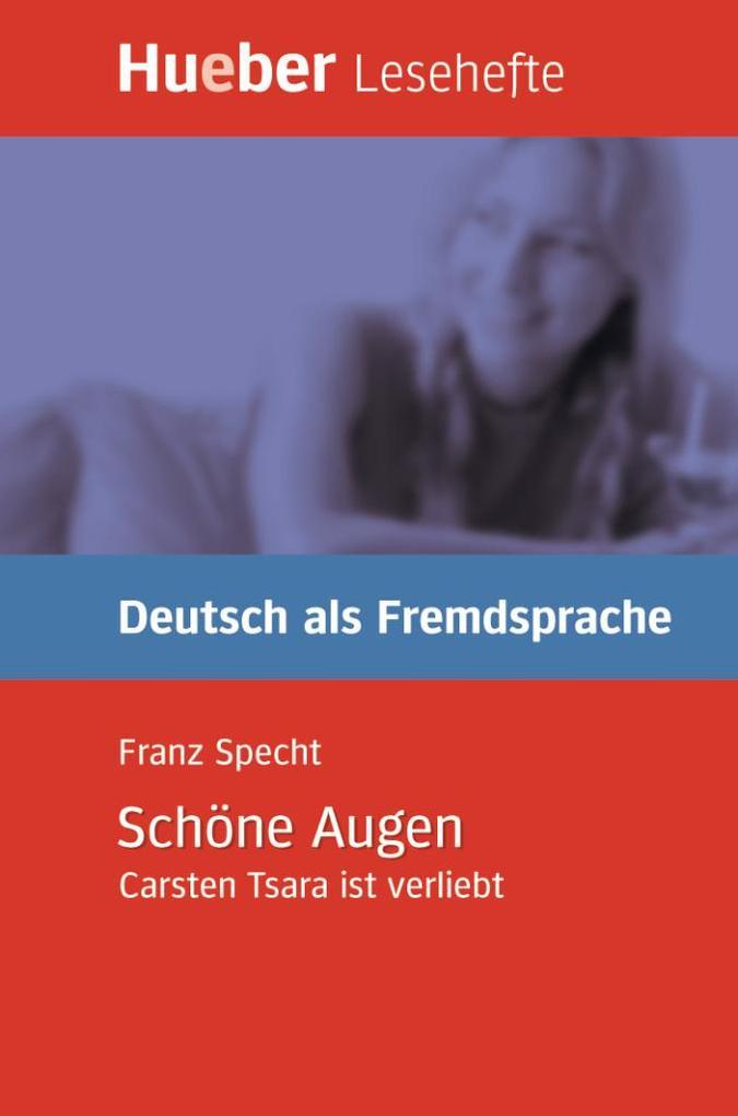 Lesehefte Deutsch als Fremdsprache Stufe B1. Schöne Augen als Buch