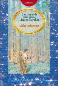 Das singende sprechende Löweneckerchen als Buch