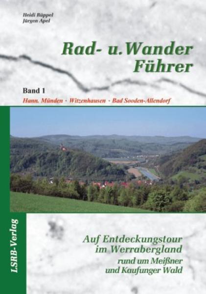 Auf Entdeckungstour im Werra-Bergland 1 rund um Meißner und Kaufunger Wald als Buch